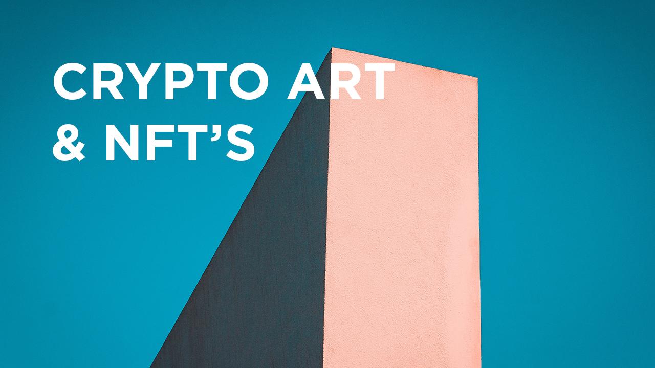 Blog afbeelding Crpyto art en NFT's